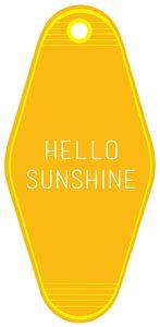 hello sunshine key tag