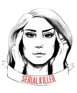 Lana Del Rey - Serial Killer