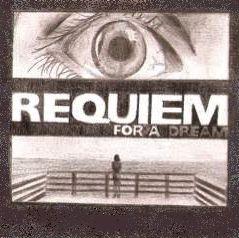 Requiem for my dream
