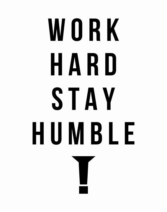 Work hard stay humble - Wall Vibes