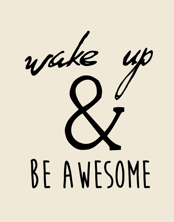 Wake up and be awesome - Wall Vibes