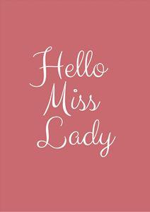 """Hello Miss Lady"" Typography"