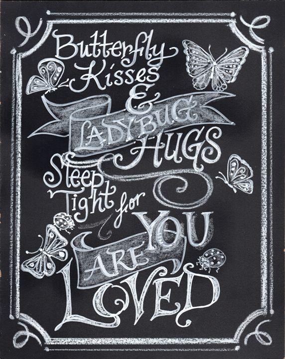 Butterfly Kisses - Chalkboard Art