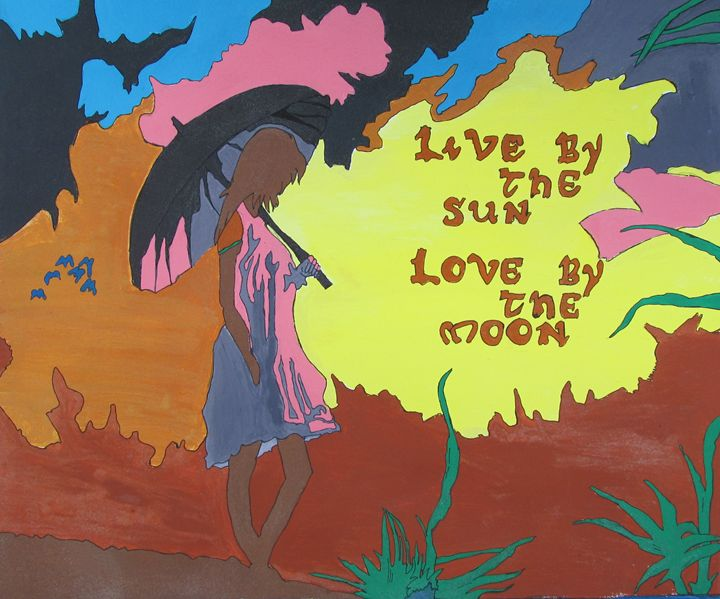 live by the sun love by the moon - Dijana Galjanic